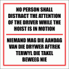 WF31 - Do Not Distract Hoist Driver Sign