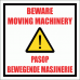 WF24 - Moving Machinery Sign